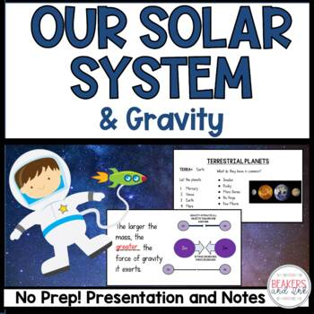 Gravity and Our Solar System PPT and Notes