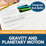 Gravity and Planetary Motion- Writing Prompt Activity- Distance Learning