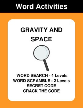 Gravity and Space - Word Search, Word Scramble,  Secret Code,  Crack the Code
