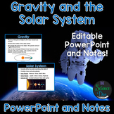 Gravity and the Solar System - PowerPoint and Notes