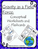 Gravity is a Field Force: Conceptual Worksheets and Flashcards