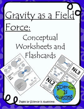 Gravity as  Field Force: Conceptual Worksheets and Flashcards