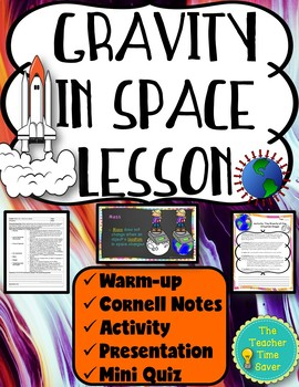 Gravity in Space Lesson (PowerPoint, notes, and activity)
