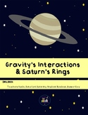Gravity's Interactions & Saturn's Rings