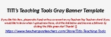 Gray Banner Template - Editable - Make Your Own Custom Banner For Your TPT Store