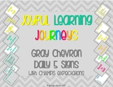 Gray Chevron Daily 5 Posters with CHAMPS expectations