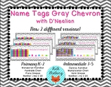 Gray Chevron Name Tags with D'Nealian Cursive