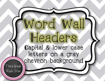 Word Wall Headers {Gray Chevron Theme} *Back to School*
