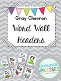 Gray Chevron Word Wall Headers
