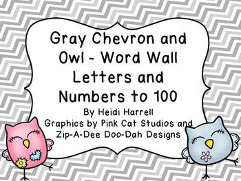 Gray Chevron and Adorable Owl Word Wall Letters and Numbers to 100