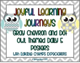 Gray Chevron and Dot Owl Themed Daily 5 Posters with CHAMP