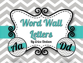 Gray Chevron with Teal Alphabet Word Wall Letters {Lobster Font}