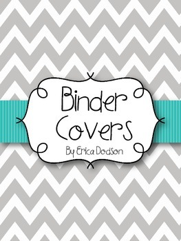 Gray Chevron with Teal Teacher Binder Covers and Spines *EDITABLE*