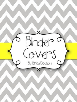 Gray Chevron with Yellow Teacher Binder Covers and Spines *EDITABLE*
