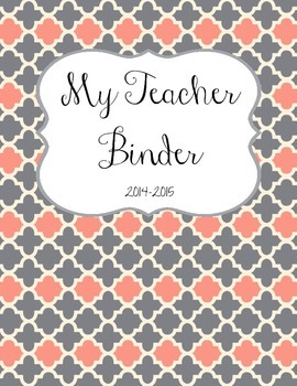 Gray & Coral TEACHER BINDER Organization 2014-2015