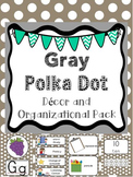 Gray Polka Dot Decor and Organizational Pack (Editable)