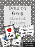 Gray Polka Dot Themed Classroom Alphabet Posters Handwriting DNealian