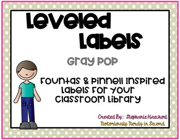 Gray Pop Classroom Library Labels (Fountas & Pinnell Inspired)