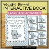 Fall Themed Interactive Book With Speech & Language Activities - Gray Squirrel