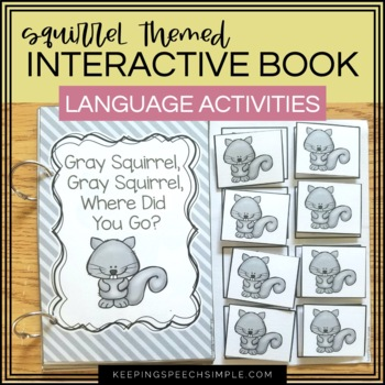 Gray Squirrel An Interactive Book With Related Speech & La