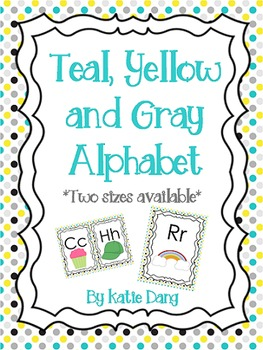 Gray, Teal, and Yellow Alphabet Posters (2 Sizes)
