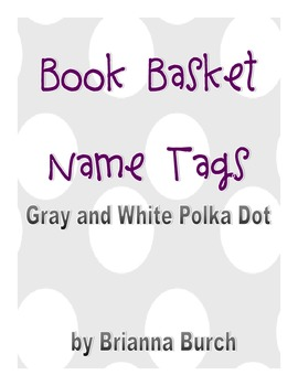 Gray and White Theme Book Basked Tags