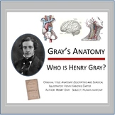 Gray's Anatomy: Who is Henry Gray?