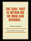 Great African American Heroes Posters - Frederick Douglass Quote