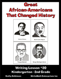 Writing About Great African-Americans - 5 Days of Writing Activities & Lessons