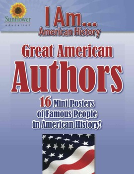Great American AUTHORS—16 Mini Posters of Famous People in American History!