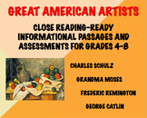 Great American Artists: CC-Aligned Informational Passages and Assessments
