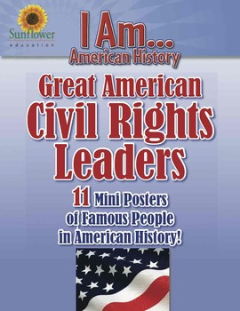 Great American CIVIL RIGHTS LEADERS—11 Posters of People in American History!