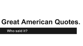 Great American Quote Analysis (6 weeks)