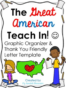 Great American Teach-in Graphic Organizer & Thank You Friendly Letter Template