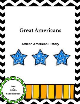 Great Americans: African American History-Black History Month and Civil Rights
