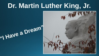 Dr. Martin Luther King, Jr.-I Have a Dream