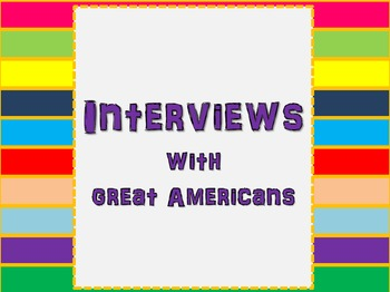 Great Americans/President's Day Interview Bundle