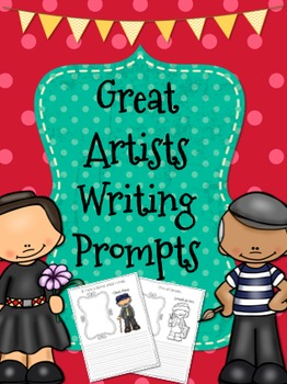 Great Artists Writing Prompts
