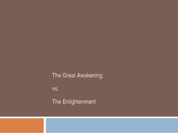 Great Awakening v. Enlightenment PPT