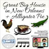 Great Big House + Alligator Pie: for socially distanced or distance learning