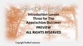 Lesson Three for The Appalachian Mountain Dulcimer: Great Big House
