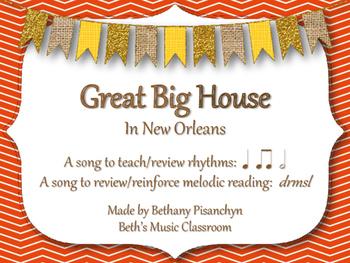Great Big House - Kodaly Rhythm, Melody, Solfege
