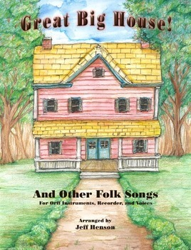 Great Big House and Other Folk Songs - 2nd Edition DIGITAL