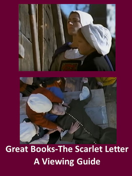 Great Books-The Scarlet Letter: A Viewing Guide