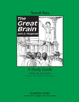Great Brain - Novel-Ties Study Guide
