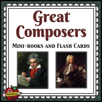 Composers Mini-books and Flash Cards