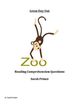 Great Day Out by Sarah Prince Reading Comprehension Questions