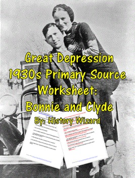 Great Depression 1930s Primary Source Worksheet: Bonnie and Clyde