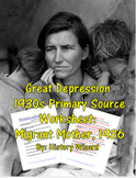 Great Depression 1930s Primary Source Worksheet: Migrant Mother, 1936