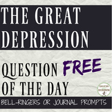 Great Depression Bell-Ringers or Journal Prompts - FREE